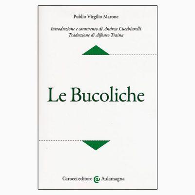 """La copertina del libro """"Le Bucoliche"""" di Publio Virgilio Marone (Carocci)"""