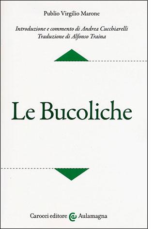 """La copertina del libro """"Le Bucoliche"""" di Publio Virgilio Marone (Carocci editore)"""