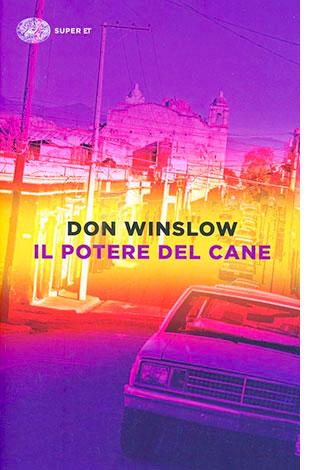 """La copertina del libro """"Il potere del cane"""", scritto da Don Winslow e pubblicato da Einaudi"""