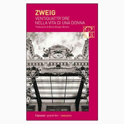 """La copertina del libro """"Ventiquattr'ore nella vita di una donna"""" di Stefan Zweig (Garzanti)"""