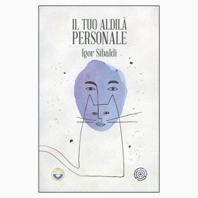 """La copertina del libro """"Il tuo aldilà personale"""" di Igor Sibaldi (Spazio Interiore)"""