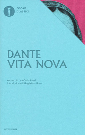 """La copertina del libro """"Vita nova"""" di Dante Alighieri (Mondadori)"""