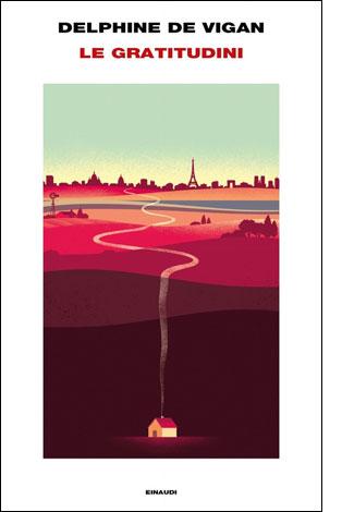 """La copertina del libro """"Le gratitudini"""" di Delphine De Vigan (Einaudi)"""