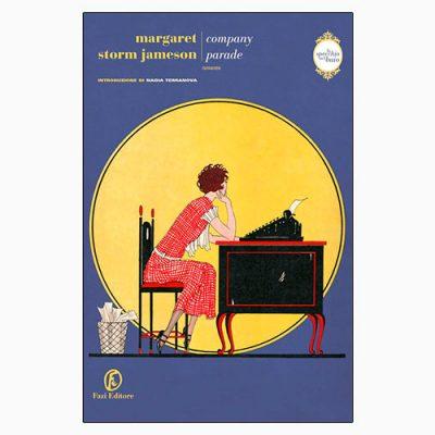 """La copertina del libro """"Company Parade"""" di Margaret Storm Jameson (Fazi Editore)"""