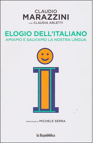 """La copertina del libro """"Elogio dell'italiano"""" di Claudio Marazzini (Gedi - la Repubblica)"""