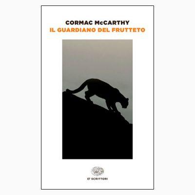 """La copertina del libro """"Il guardiano del frutteto"""" di Cormac McCarthy (Einaudi)"""