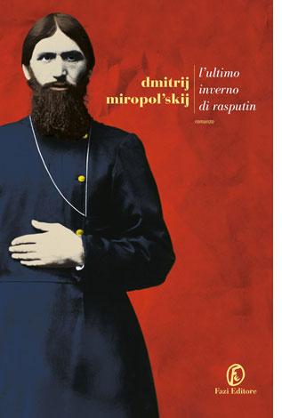 """La copertina del libro """"L'ultimo inverno di Rasputin"""" di Dmitrij Miropol'skij (Fazi Editore)"""