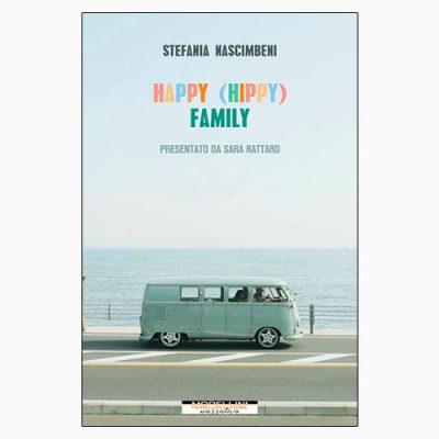 """La copertina del libro """"Happy (hippy) family"""" di Stefania Nascimbeni (Morellini)"""