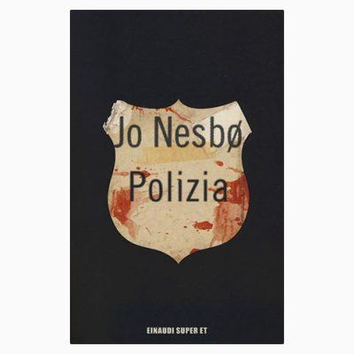 """La copertina del libro """"Polizia"""" di Jo Nesbø (Einaudi)"""