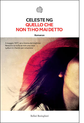 """La copertina del libro """"Quello che non ti ho mai detto"""" di Celeste Ng (Bollati Boringhieri)"""