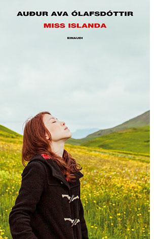 """La copertina del libro """"Miss Islanda"""" di Audur Ava Ólafsđóttir (Einaudi)"""
