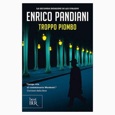 """La copertina del libro """"Troppo piombo"""" di Enrico Pandiani (Rizzoli)"""