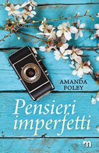 """La copertina del libro """"Pensieri imperfetti"""", scritto da Amanda Foley e pubblicato da More Stories"""