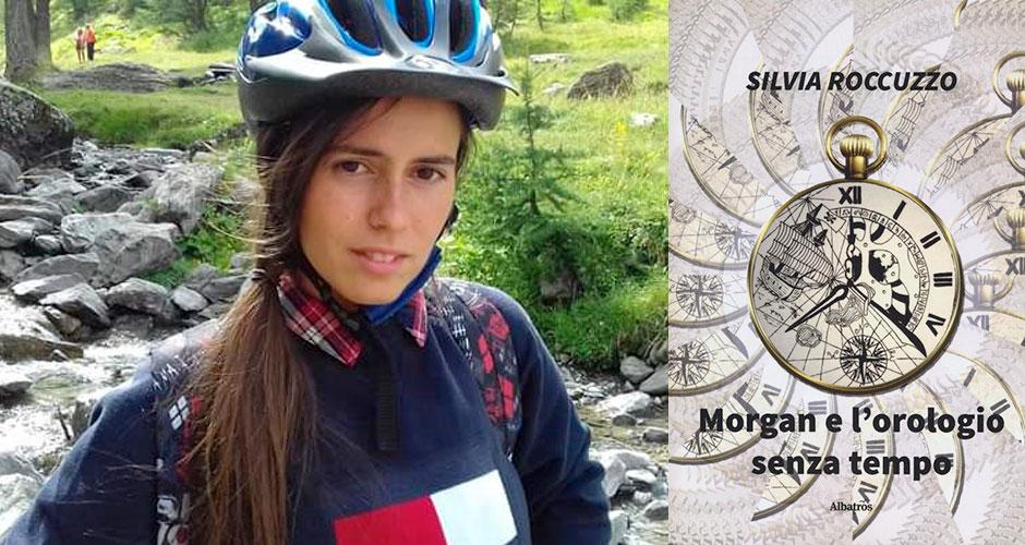 """Silvia Roccuzzo e la copertina del suo libro """"Morgan e l'orologio senza tempo"""" (Albatros)"""