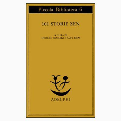 """101 STORIE ZEN"" DI N. SENZAKI E P. REPS"