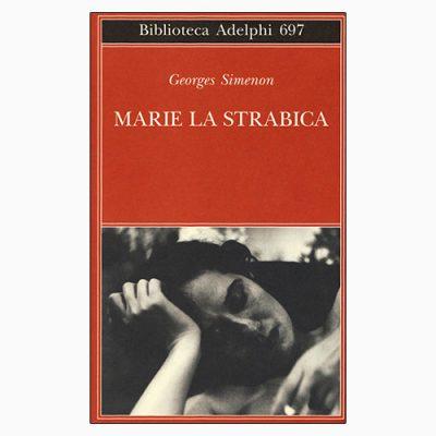 """La copertina del libro """"Marie la strabica"""" di Georges Simenon (Adelphi)"""