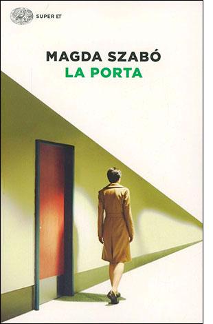 "La copertina del libro ""La porta"" di Magda Szabó (Einaudi)"