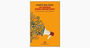 """La copertina del libro """"Le parole sono importanti"""" di Marco Balzano (Einaudi)"""