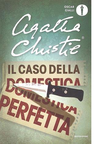"""La copertina del libro """"Il caso della domestica perfetta"""" di Agatha Christie (Mondadori))"""