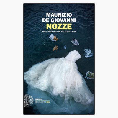 """La copertina del libro """"Nozze"""" di Maurizio de Giovanni (Einaudi)"""