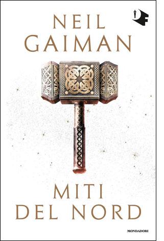 """La copertina del libro """"Miti del Nord"""" di Neil Gaiman (Mondadori)"""