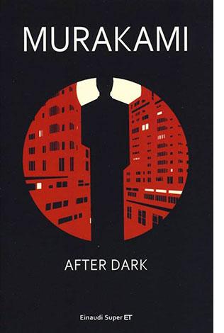 "La copertina del libro ""After dark"" di Murakami (Einaudi)"