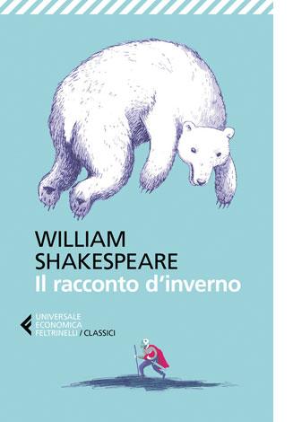 """La copertina de """"Il racconto d'inverno"""" di William Shakespeare (Feltrinelli)"""