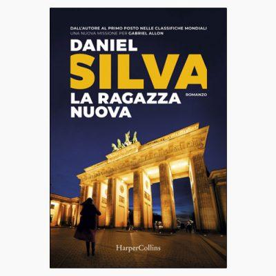 """La copertina del libro """"La ragazza nuova"""" di Daniel Silva (HarperCollins)"""