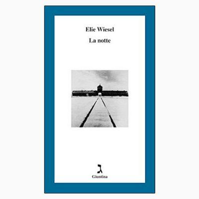 """""""LA NOTTE"""" DI ELIE WIESEL"""