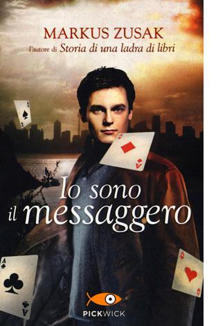 """La copertina del libro """"Io sono il messaggero"""" di Markus Zusak (Sperling & Kupfer)"""