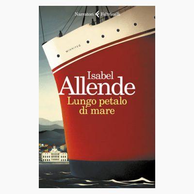 """La copertina del libro """"Lungo petalo di mare"""" di Isabel Allende (Feltrinelli)"""