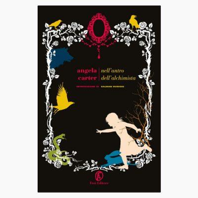 """La copertina del libro """"Nell'antro dell'alchimista"""" di Angela Carter (Fazi Editore)"""