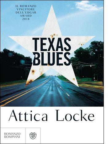 """La copertina del libro """"Texas Blues"""" di Attica Locke (Bompiani)"""