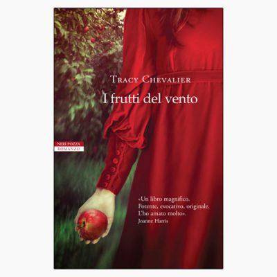 """La copertina del libro """"I frutti del vento"""" di Tracy Chevalier (Neri Pozza)"""