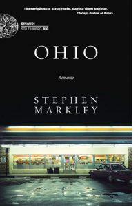 """La copertina del libro """"Ohio"""" di Stephen Markley (Einaudi)"""