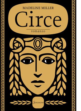 """La copertina del libro """"Circe"""" di Madeline Miller (Sonzogno)"""