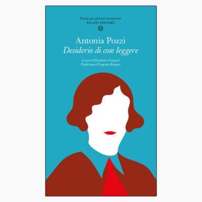 """La copertina del libro """"Desiderio di cose leggere"""" di Antonia Pozzi (Salani Editore)"""