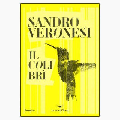 """La copertina del libro """"Il colibrì"""" di Sandro veronesi (La nave di Teseo)"""