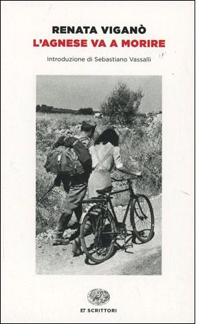 """La copertina del libro """"L'Agnese va a morire"""" di Renata Viganò (Einaudi)"""