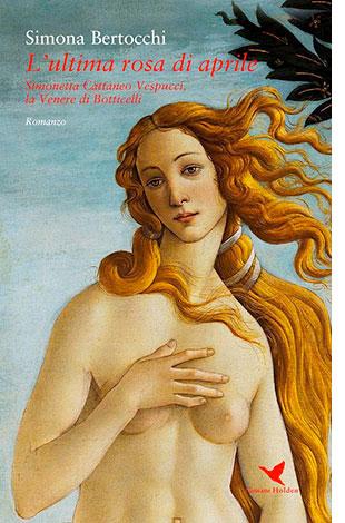 """La copertina del libro """"L'ultima rosa di aprile"""" di Simona Bertocchi (Giovane Holden)"""