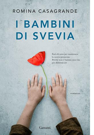 """La copertina del libro """"I bambini di Svevia"""" di Romina Casagrande (Garzanti)"""