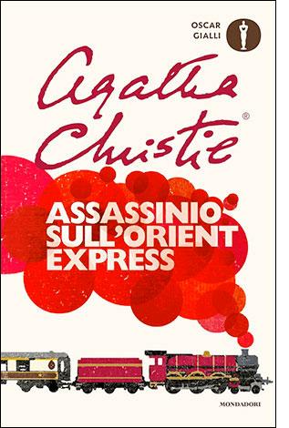 """La copertina del libro """"Assassinio sull'Orient Express"""" di Agatha Christie (Mondadori)"""