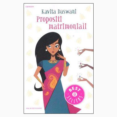 """La copertina del libro """"Propositi matrimoniali"""" di Kawita Daswani (Mondadori)"""