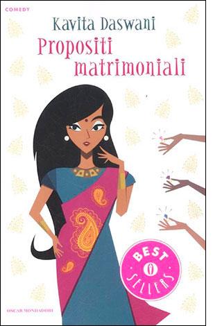 """La copertina del libro """"Propositi matrimoniali"""" di Kavita Daswani (Mondadori)"""
