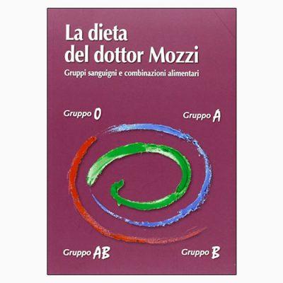 """""""LA DIETA DEL DOTTOR MOZZI"""" DI AA.VV"""