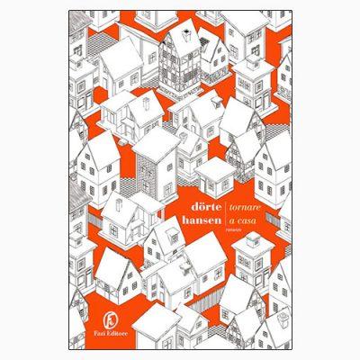 "La copertina del libro ""Tornare a casa"" di D. Hansen (Fazi Editore)"