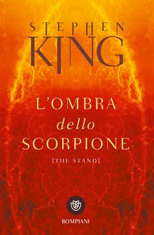 """La copertina del libro """"L'ombra dello scorpione"""" di Stephen King (Bompiani)"""