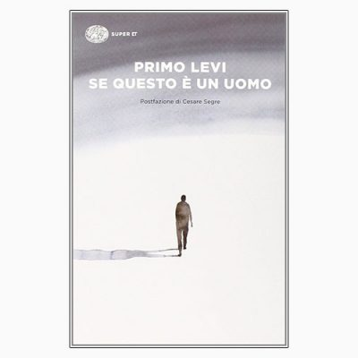 """""""SE QUESTO È UN UOMO"""" DI PRIMO LEVI"""