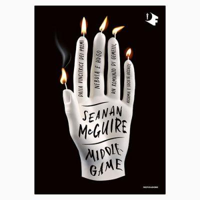 """MIDDLEGAME"" DI SEANAN McGUIRE"