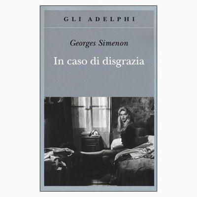 """La copertina del libro """"In caso di disgrazia"""" di Georges Simenon (Adelphi)"""